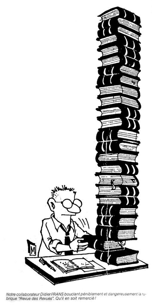 Caricature montrant un des collaborateurs du journal, Didier Frans, en train de boucler la rubrique « Revue des revues », dans La Gazette Parallèle, n° 42, janvier 1982 (Bibliothèque de droit de l'UCLouvain).