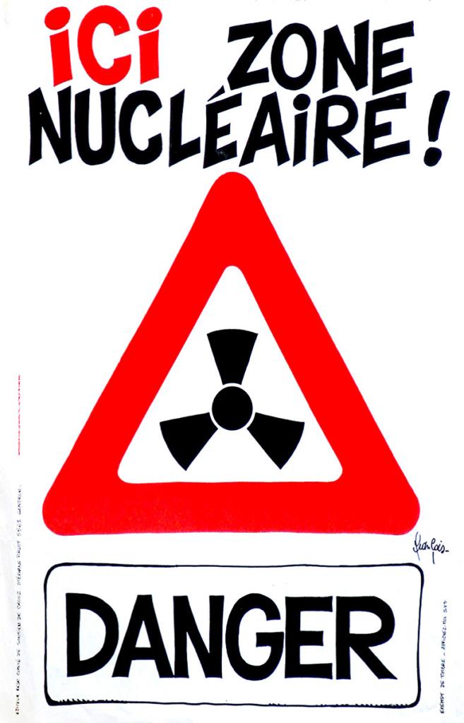 Ici zone nucléaire ! Danger. Affiche symbolisant les danger du nucléaire, produite par l'asbl « 22 mars », regroupant militant.e.s antinucléaire, s.d.s.l.